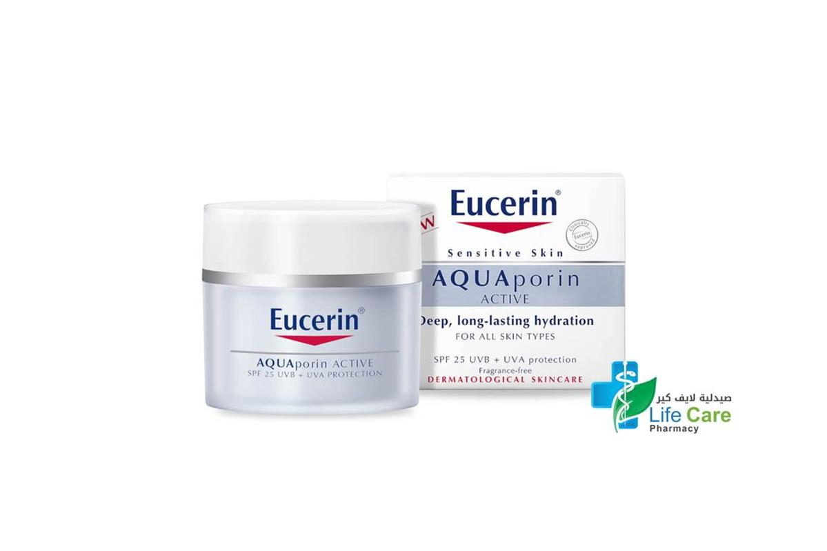 EUCERIN AQUAPORIN ACTIVE SPF 25 UVB UVA 50 ML - صيدلية لايف كير