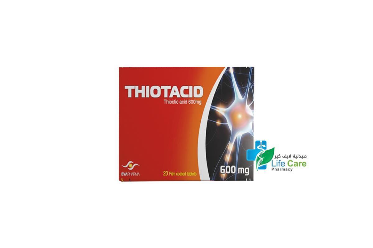 THIOTACID 600 MG 20 TABLETS - صيدلية لايف كير