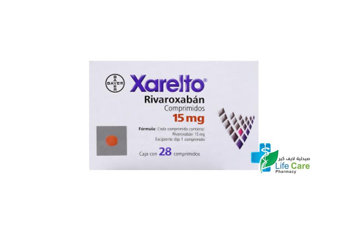 XARELTO 15MG 28 TABLETS - صيدلية لايف كير