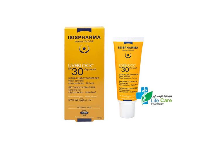 ISISPHARMA UVEBLOCK SPF30 DRY TOUCH ULTRA FLUID 40 ML - صيدلية لايف كير