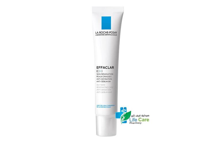 LA ROCHE POSAY EFFACLAR K PLUS  ANTI OXYDATION 40 ML - Life Care Pharmacy