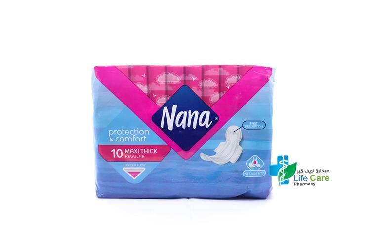 NANA MAXI THICK REGULAR 10PADS - صيدلية لايف كير